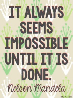 ... mandela quote posters motivational quotes middle nelson mandela quote