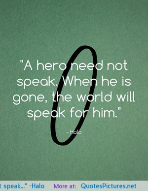 "need not speak…"" -Halo motivational inspirational love life quotes ..."