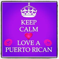 Love a Puerto Rican....yes and I can read, laugh, write, speak two ...