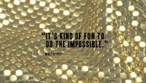 fun, impossible, nice, quote, sweet, true, walt disney