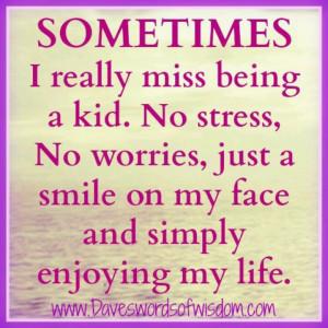 No stress!! Yes I wish I was 3 again!! Eat sleep and poop!!