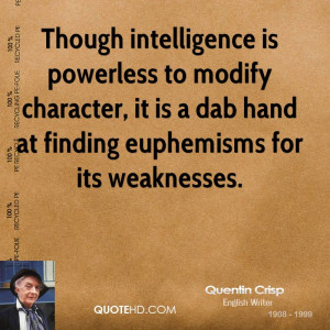 Quentin Crisp Intelligence Quotes