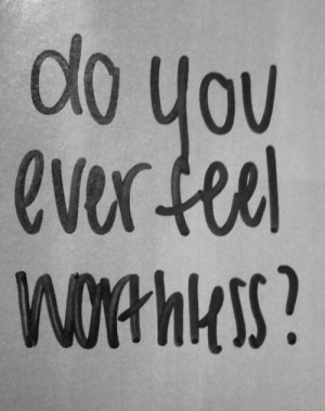 sad quotes Grunge ever :( teens life quotes worthless teen quotes ...