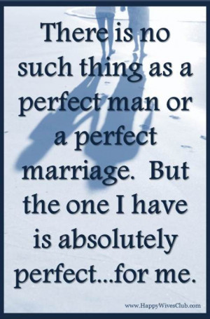 No Perfect Man or Marriage Exists