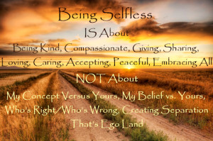 Being Selfless