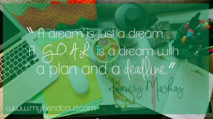 Dreams | Goals | Making Things Happen
