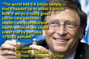 Evil: Bill Gates, bought and paid for by the NWO.