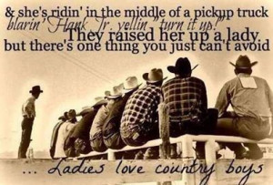Ladies Love Country Boys ♥ | Quotes And Sayings