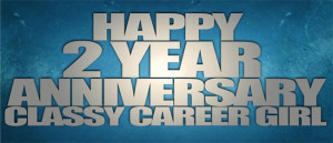 work anniversary quotes happy two year blog anniversary classy career ...