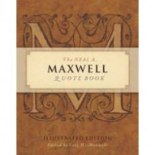 The Neal Maxwell Quotes Book