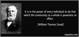 It is in the power of every individual to do that which the community ...