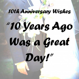 10th Anniversary Wishes: Quotes, Poems, and Messages