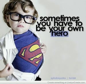 cute, cute hero, love, pretty, quote, quotes, true kid