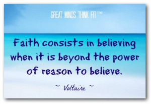 Faith Quote by Voltaire