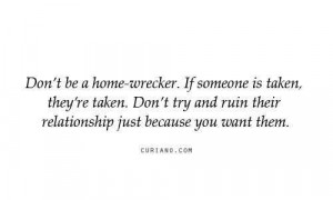 Dont Be A Home Wrecker Motivational Love Quotes