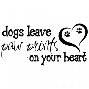 Dogs Leave Paw Prints on Your Heart Quote Vinyl Wall Decal Sticker Art ...