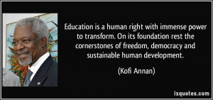 Education is a human right with immense power to transform. On its ...