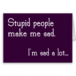 Sarcastic Quotes Cards & More
