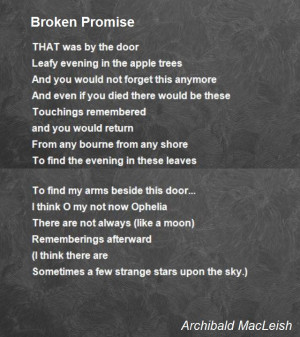 Promises Quotes Poems Broken Promise Poem by