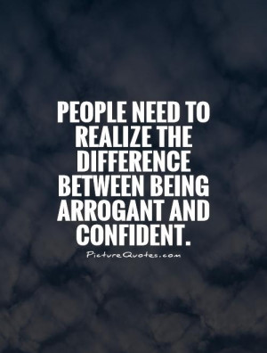 Arrogant People Quotes