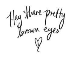 Pretty Brown Eyes Quotes Quotes