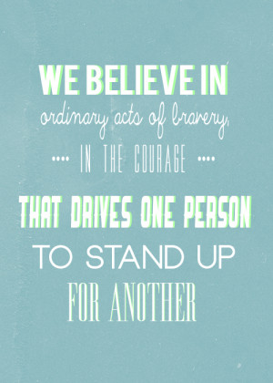 ... drives one person to stand up for another.