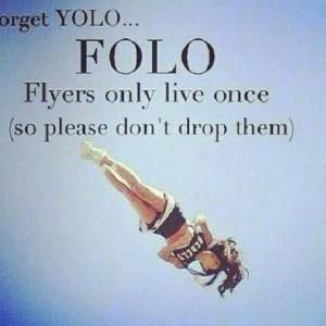 cheer #cheerleading #cheer quotes #flyer #FOLO #YOLO #