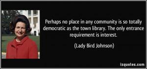 More Lady Bird Johnson Quotes