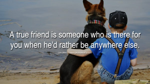 quotes about friendship love friends A true friend is someone who is ...