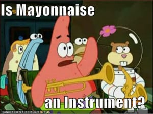 Response to Funniest Spongebob Quotes? 2011-06-17 06:20:14 Reply