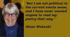 Diane wakoski famous quotes 3