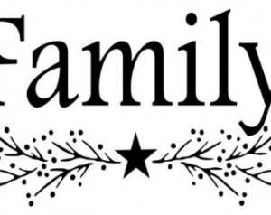... Primitive Family with pip berries and a star Vinyl Wall Quote Decal