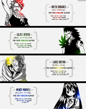 Fairy Tail has several dragon slayers.