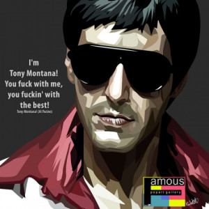tony montana quote £ 14 00 tony montana quote i m tony montana you ...