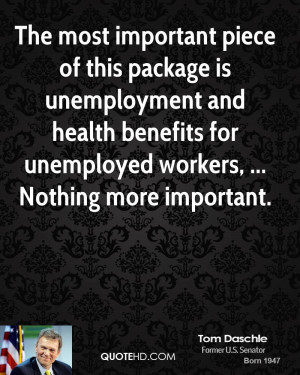 important piece of this package is unemployment and health benefits ...