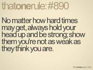 Quotes About Hard Times Tumblr Hard time quotes