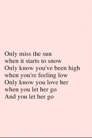 Passenger Let Her Go Quotes Let her go-passenger
