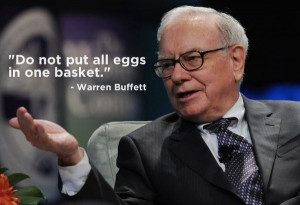 Warren buffett quotes sayings do not put all eggs in one basket