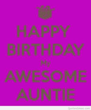 birthday to my aunt, messages, quotes and sayings! Happy Birthday my ...