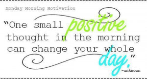 positive monday morning quotes