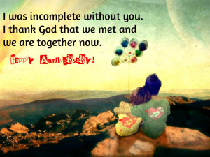 ... Thank God That We Met And We Are Together Now - Anniversary Quote