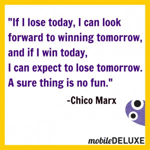 Moby #MarxBrothers #Chico #quotes