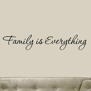 Family is Everything Wall Decal Quote Saying Vinyl Wall Art Home Decor ...