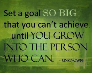 ... Achive Until You Grow Into The Person Who Can - Achievement Quote