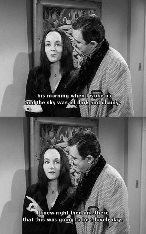 Morticia And Gomez Addams Quotes