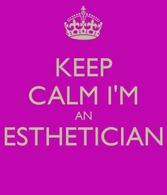 ... pixel keep calm estheticians humor estheticians life esthetics quotes