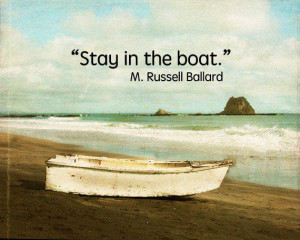Stay in the Boat - M. Russell Ballard
