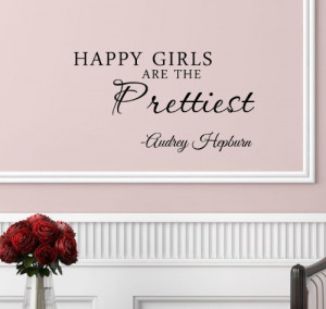 Newsee Decals #3 Happy girls are the prettiest. Audrey Hepburn. Vinyl ...