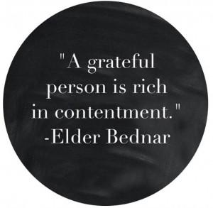 Gratitude Elder Bednar LDS general conference 2013 quote