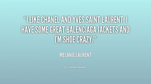 quote-Melanie-Laurent-i-like-chanel-and-yves-saint-laurent-194277.png